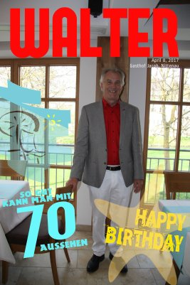 WALTER'S 70th BIRTHDAY PARTY IN NITTENAU